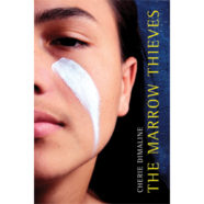 Cherie Dimaline's The Marrow Thieves